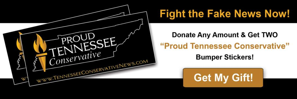 Proud Tennessee Conservative_ Fight The Fake News_Donate Now