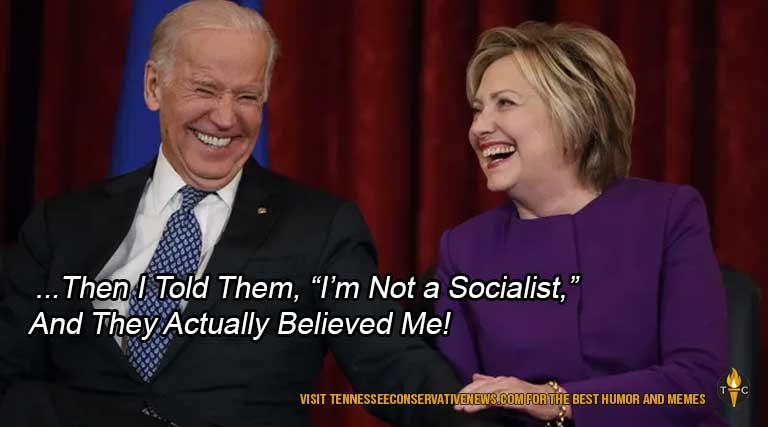 I'm-Not-A-Socialist... Joe Biden and Hillary Clinton Laugh