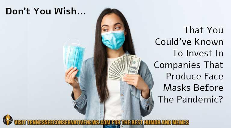 Meme_Don't You Wish_Face Mask_Pandemic_Money