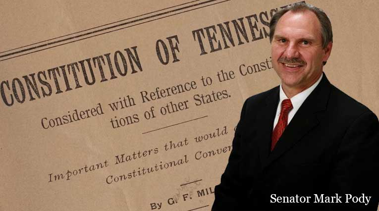 Senator Mark Pody and the Tennessee Constitution
