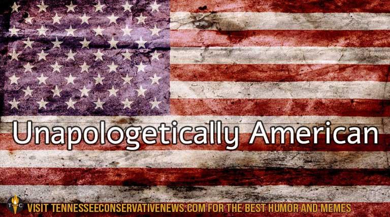Unapologetically American_American Flag_Patriotism