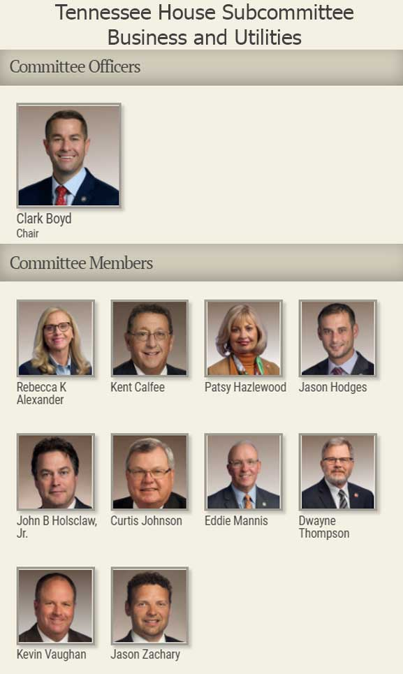 Tennessee House Subcommittee Business and Utilities