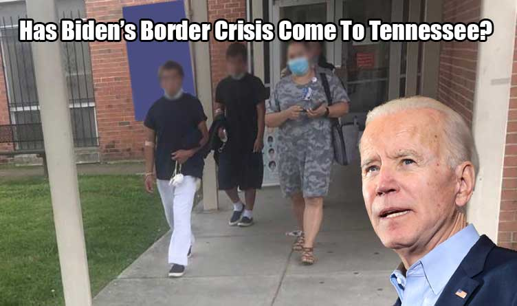 Biden's Border Crisis Reaches Tennessee: Unknown Number of Migrant Children Held In Chattanooga