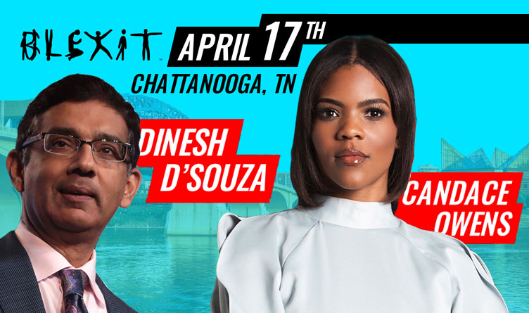 Candace Owens and Dinesh D'Souza Chattanooga Blexit