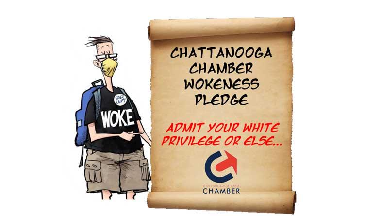 Chattanooga Chamber of Commerce Says GET WOKE or ELSE! - TTC News Break 4.27.21
