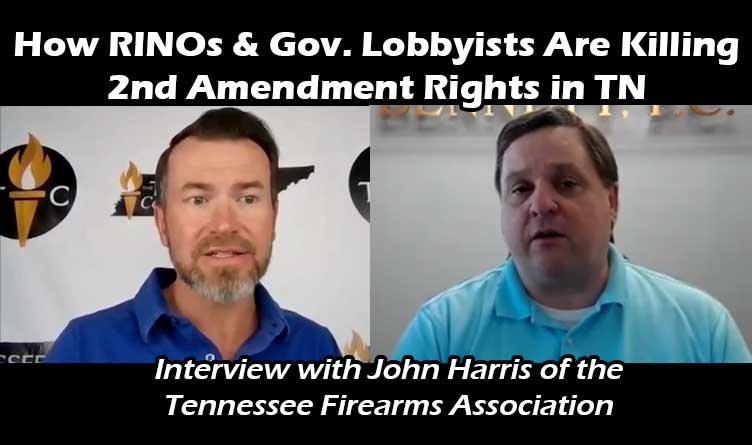 How RINOs & Gov. Lobbyists Are Killing 2nd Amendment Rights in TN