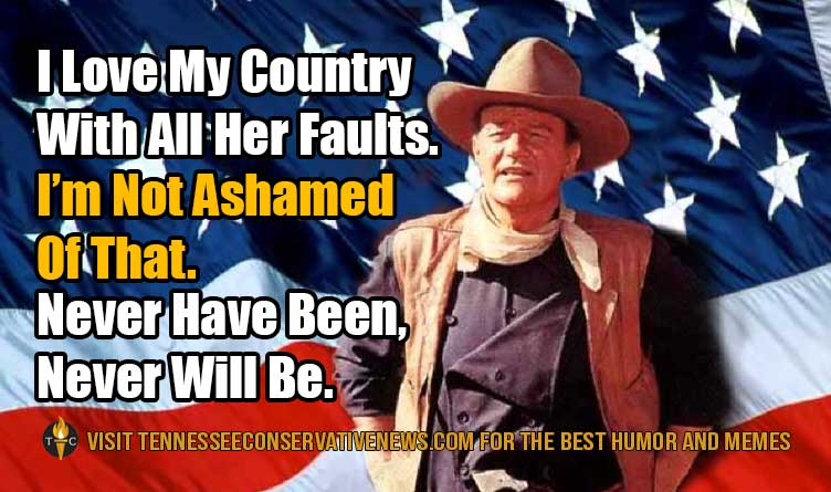 I Love My Country... john Wayne_ Quote_Meme