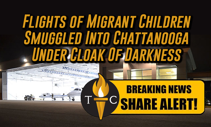 Flights of Migrant Children Smuggled Into Chattanooga Under Cloak Of Darkness