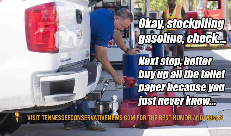 Okay, Stockpiling Gasoline, Check... Next stop, better buy up all the toilet paper because you just never know... Humor - Meme - Gas Shortage
