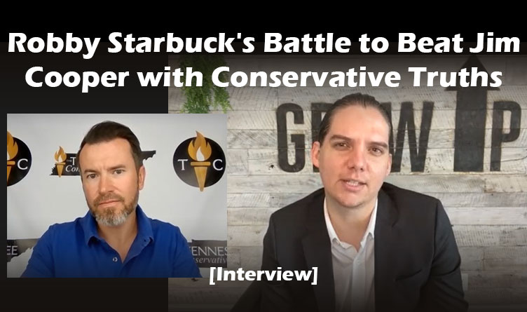 Robby Starbuck's Battle to Beat Jim Cooper with Conservative Truths [Interview]