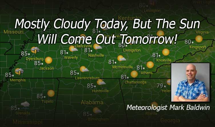 The Sun Will Come Out Tomorrow! Tennessee Weather Forecast