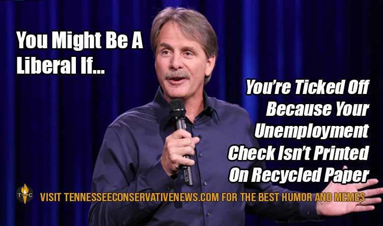 You Might Be a Liberal If.. Jeff Foxworthy Meme