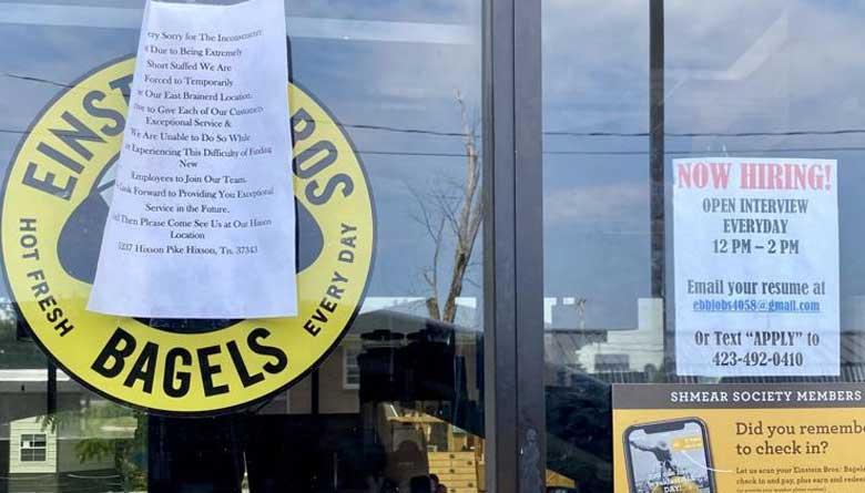 Einstein Bros. Bagels in East Brainerd closed temporarily because of being short staffed.