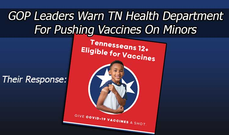 GOP Leaders Warn TN Health Dept For Pushing Vaccines On Minors