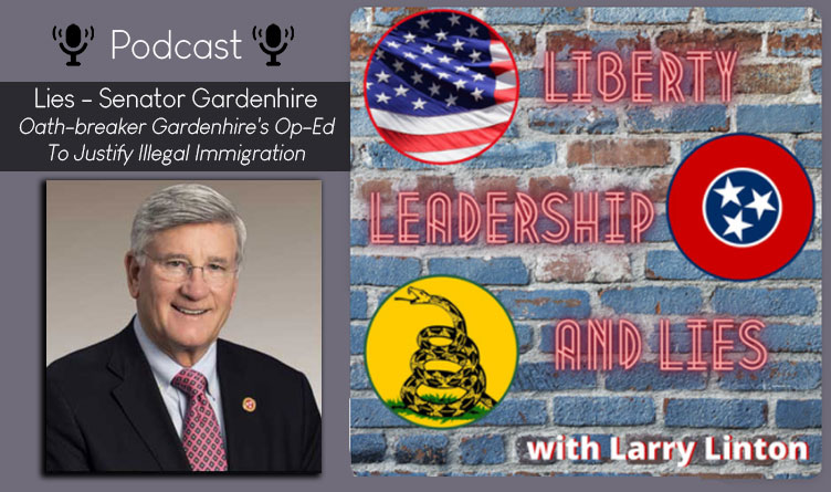 Podcast: Lies - Gardenhire's Op-Ed To Justify Illegal Immigration