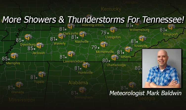 More Showers Thunderstorms For Tennessee