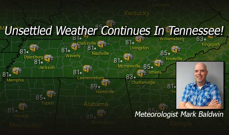 Unsettled Weather Continues In Tennessee