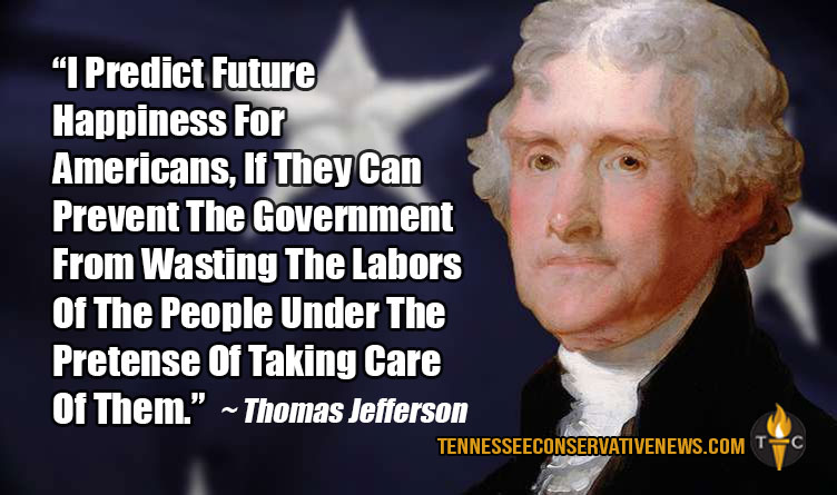 I Predict Future Happiness For Americans... Thomas Jefferson Quote