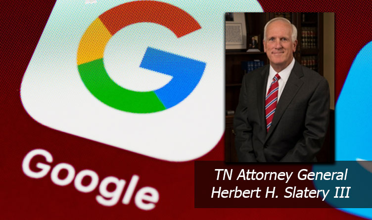 TN Attorney General Joins Lawsuit Against Google