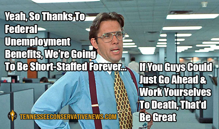 Thanks To Federal Unemployment Benefits... Office Space Meme