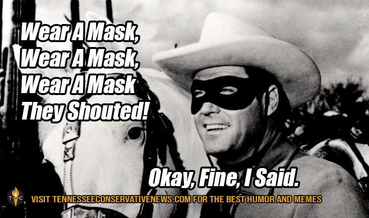 Wear a mask they shouted okay fine I said humor meme