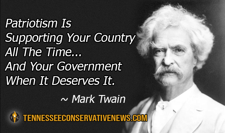 Patriotism Is Supporting Your Country All The Time... And Your Government When It Deserves It. ~ Mark Twain Quote Meme