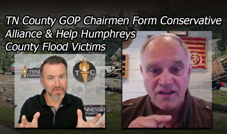 TN County GOP Chairmen Form Conservative Alliance & Help Humphreys County Flood Victims