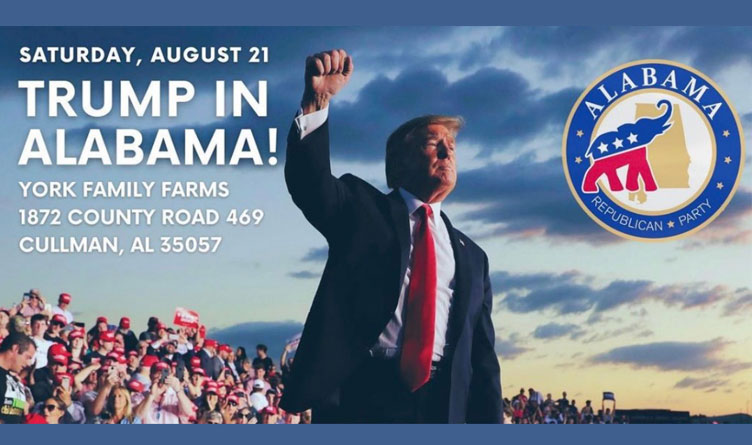 Trump Rally Scheduled For August 21st In Alabama
