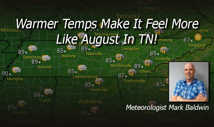 Warmer Temps August Tennessee Weather