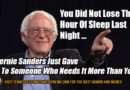 You Did Not Lose That Hour Of Sleep... Bernie Sanders Socialism Meme