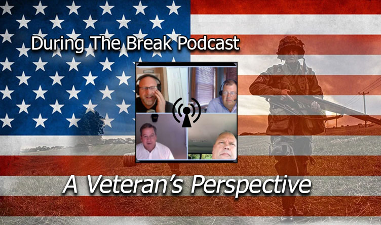 A Veteran's Perspective! Of-By-And-For The People Special! - Podcast