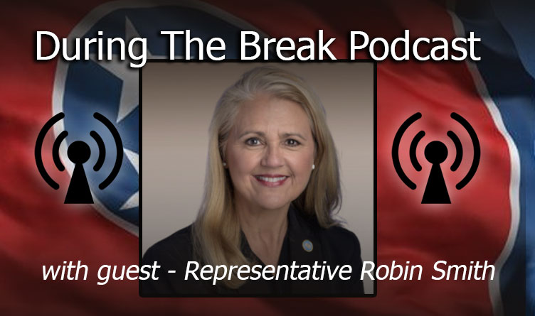During The Break Podcast With Guest Representative Robin Smith