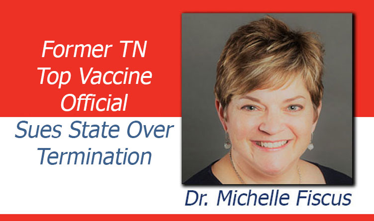 Former TN Vaccine Official Sues State Over Termination