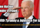 One Nation Under A Fraud... With Tyranny And Injustice For All Joe Biden Meme