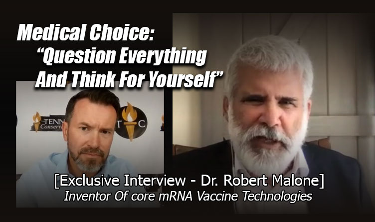"""Medical Choice: """"Question Everything And Think For Yourself"""" With Dr. Robert Malone"""