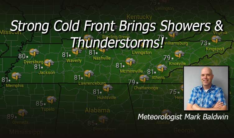 Strong Cold Front Brings Showers & Thunderstorms!