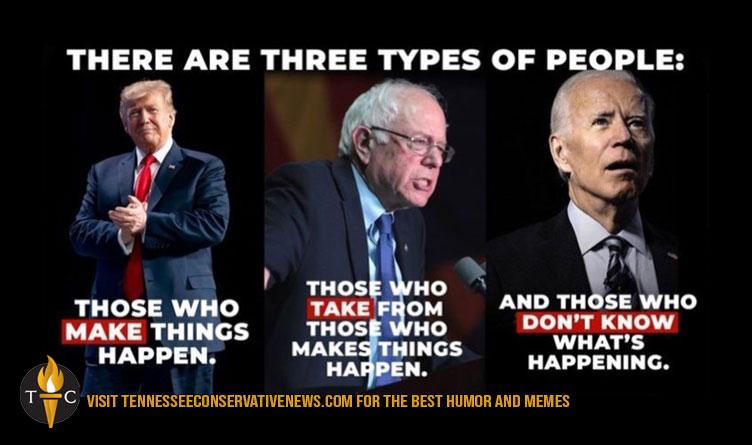 There Are Three Types Of People... Donald Trump Bernie Sanders Joe Biden Meme