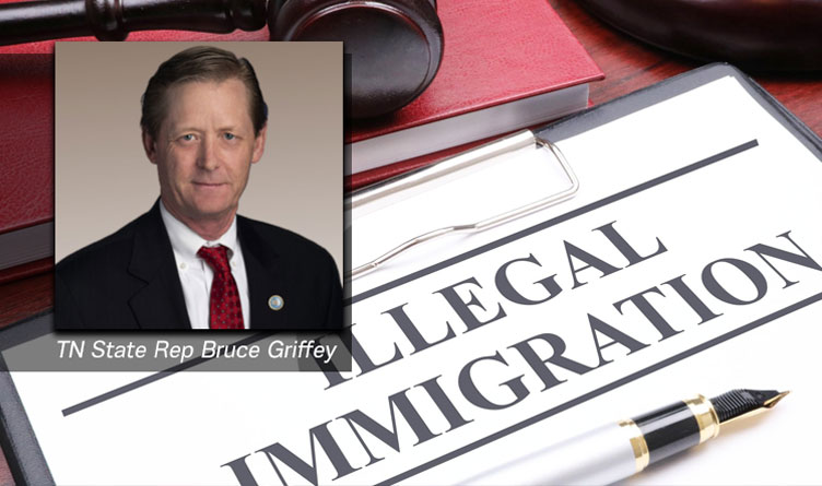 What Can Be Done About Illegal Immigration In TN: Griffey Op-Ed