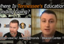 Where Is Tennessee's Education Funding Going? [ Interview with Jason Edmonds from Beacon Center TN ]