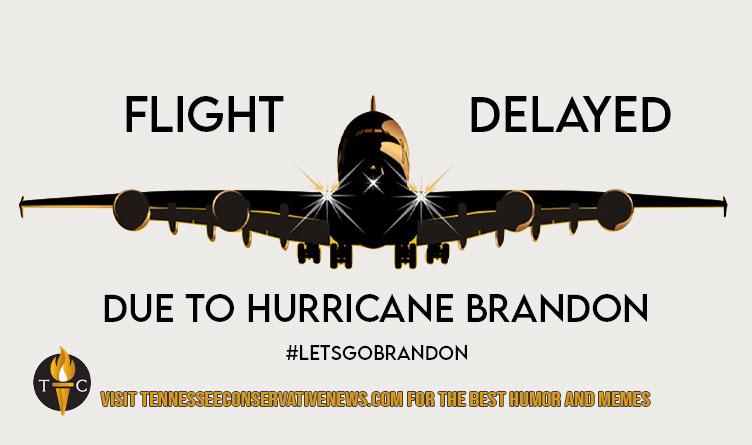 Flight Delayed Due To Hurricane Brandon #letsgobrandon