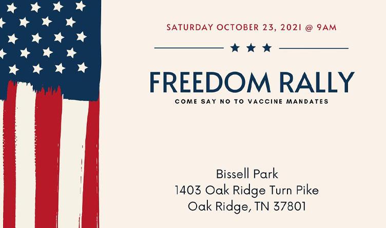 Freedom Rally Against Mandates Scheduled For Oak Ridge