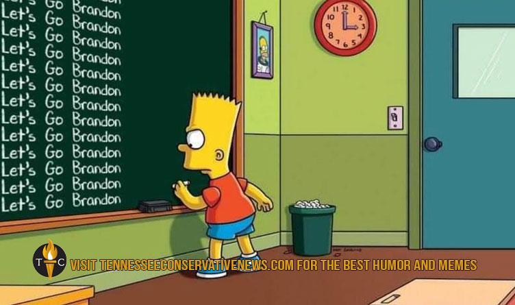Let's Go Brandon - Bart Simpson chalkboard meme