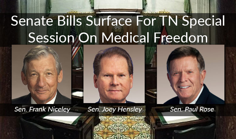 Senate Bills Surface For TN Special Session On Medical Freedom