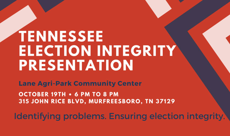 Tennessee Rising To Host Election Integrity Presentation In Murfreesboro